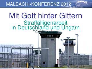 Mit Gott hinter Gittern