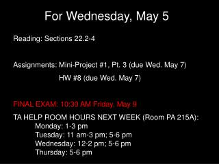 For Wednesday, May 5