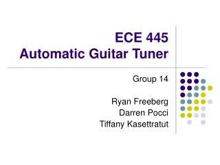 ECE 445 Automatic Guitar Tuner