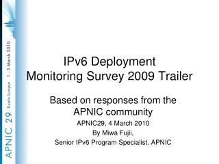 IPv6 Deployment  Monitoring Survey 2009 Trailer