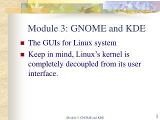 Module 3: GNOME and KDE