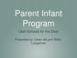Parent Infant Program