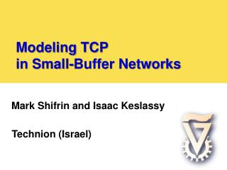 Modeling TCP  in Small-Buffer Networks