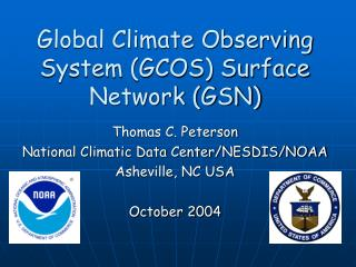 Global Climate Observing System (GCOS) Surface Network (GSN)