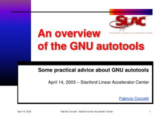 An overview  of the GNU autotools
