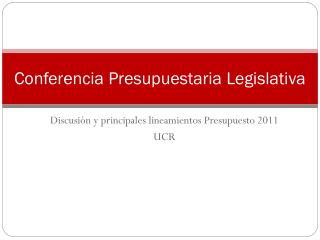 Discusión y principales lineamientos Presupuesto 2011  UCR