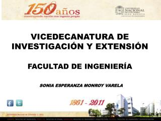 VICEDECANATURA DE INVESTIGACIÓN Y EXTENSIÓN FACULTAD DE INGENIERÍA