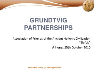 Association of Friends of the Ancient Hellenic Civilization �Elefsis�