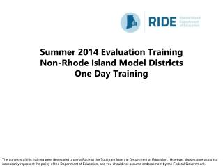 Summer 2014 Evaluation Training Non-Rhode Island Model Districts One Day Training