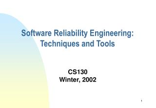 Software Reliability Engineering: Techniques and Tools