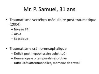Mr. P. Samuel, 31 ans
