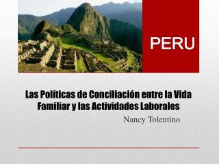 Las  P olíticas  de  Conciliación  entre la  Vida  F amiliar  y las  Actividades  L aborales