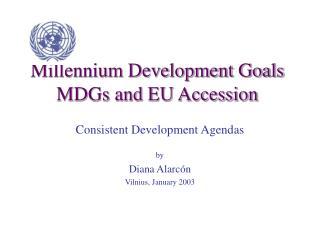 Millennium Development Goals MDGs and EU Accession