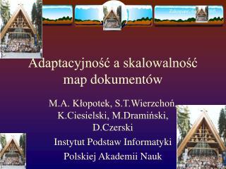 Adaptacyjność a skalowalność map dokumentów