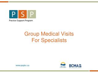Group Medical Visits For Specialists