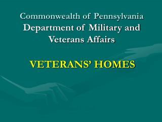 Commonwealth of Pennsylvania Department of Military and Veterans Affairs