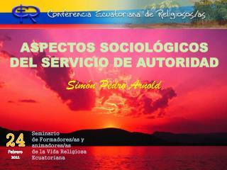 ASPECTOS SOCIOLÓGICOS DEL SERVICIO DE AUTORIDAD