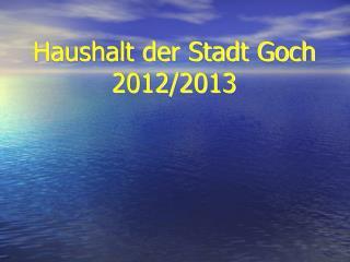 Haushalt der Stadt Goch 2012/2013