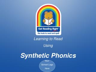 Learning to Read  Using  Synthetic Phonics