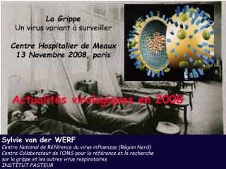 Actualités virologiques en 2008