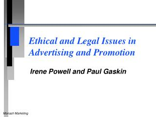 Ethical and Legal Issues in 	Advertising and Promotion