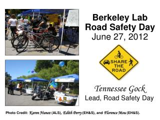 Berkeley Lab Road Safety Day June 27, 2012