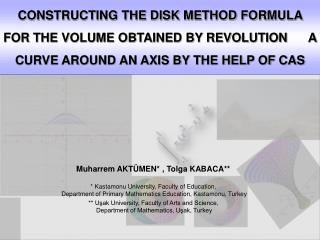 CONSTRUCTING THE DISK METHOD FORMULA FOR THE VOLUME OBTAINED BY REVOLUTION      A CURVE AROUND AN AXIS BY THE HELP OF CA