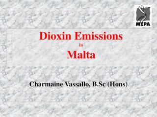 Dioxin Emissions  in  Malta