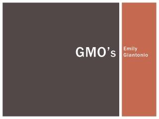 GMO' s