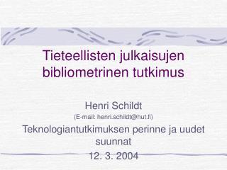 Tieteellisten julkaisujen bibliometrinen tutkimus