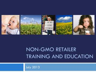 Non-GMO Retailer Training and education