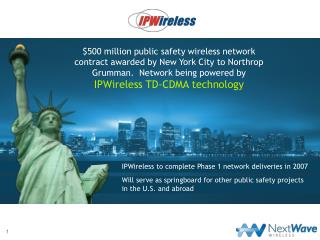 IPWireless to complete Phase 1 network deliveries in 2007
