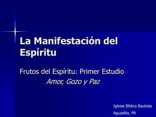 La Manifestación del Espíritu