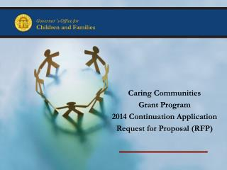 Caring Communities  Grant Program 2014 Continuation Application  Request for Proposal (RFP)