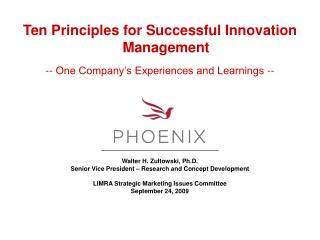 Ten Principles for Successful Innovation Management -- One Company's Experiences and Learnings --