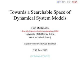 Towards a Searchable Space of Dynamical System Models