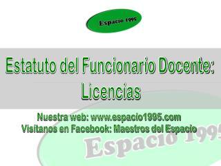 Estatuto del Funcionario Docente:  Licencias