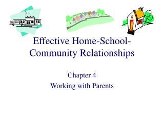 Effective Home-School-Community Relationships