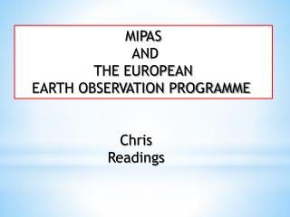MIPAS  AND  THE EUROPEAN  EARTH OBSERVATION PROGRAMME