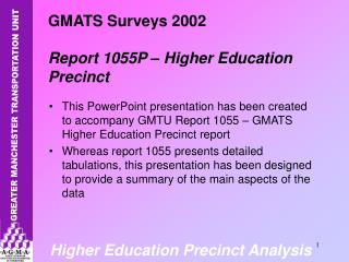 GMATS Surveys 2002 Report 1055P – Higher Education Precinct