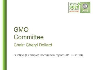 GMO  Committee