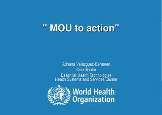 """ MOU to action"""