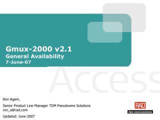 Gmux-2000 v2.1  General Availability 7-June-07