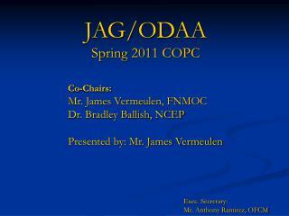 JAG/ODAA Spring 2011 COPC