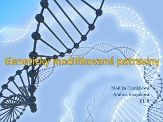 Geneticky modifikovan é  potraviny