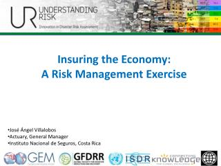 Insuring the Economy: A Risk Management Exercise