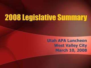 2008 Legislative Summary
