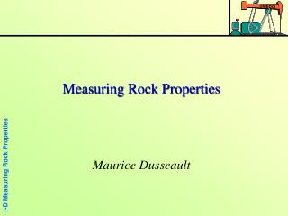 Measuring Rock Properties