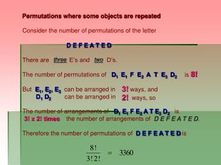 Permutations where some objects are repeated Consider the number of permutations of the letter