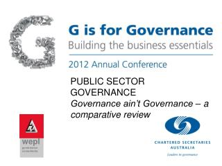 PUBLIC SECTOR GOVERNANCE  Governance ain't Governance – a comparative review